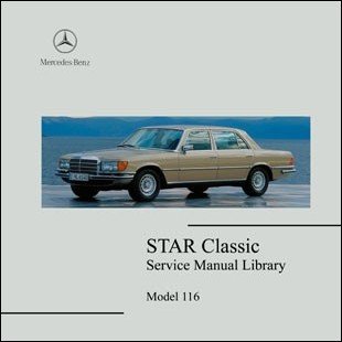 Mercedes Benz 116 workshop manual Sclass W116 280s 280se sel